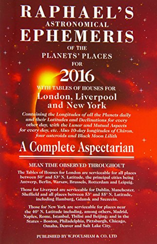 9780572045449: Raphael's Astronomical Ephemeris of the Planets' Places for 2016