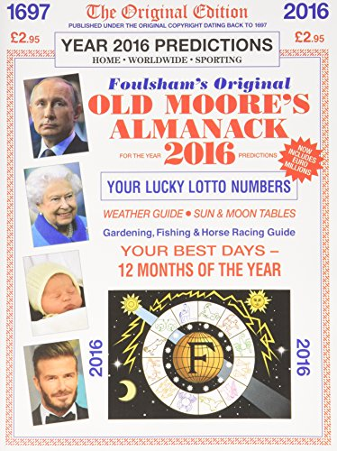 9780572045456: Old Moore's Almanack 2016: Published Under the Original Copyright Dating Back to 1697