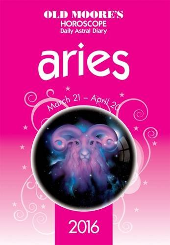 9780572045753: Old Moore's Horoscope Daily Astral Diary 2016 Aries