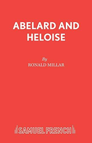 Abelard and Heloise (Paperback): Ronald Millar