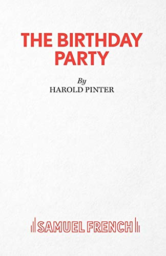 The Birthday Party (Acting Edition): Harold Pinter