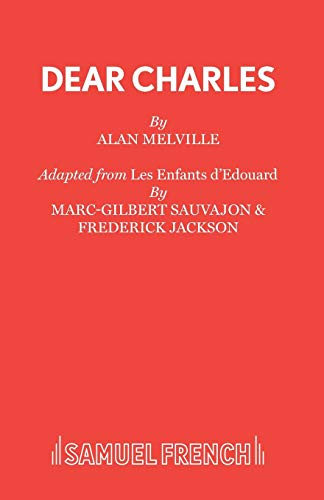 Dear Charles: Melville, Alan