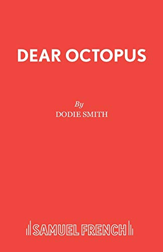 9780573010965: Dear Octopus (Acting Edition)