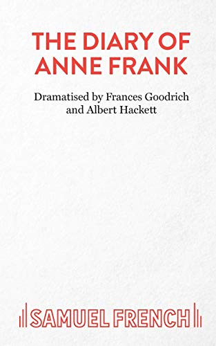 9780573011047: The Diary of Anne Frank: Play (Acting Edition)