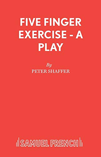 9780573011320: Five Finger Exercise - A Play (Acting Edition)