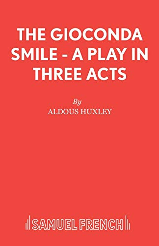 9780573011597: The Gioconda Smile - A Play in Three Acts (Acting Edition)