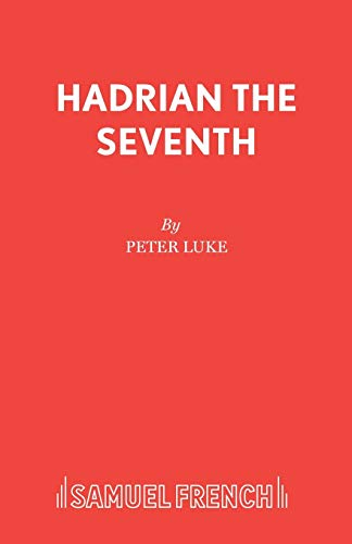9780573011689: Hadrian the Seventh