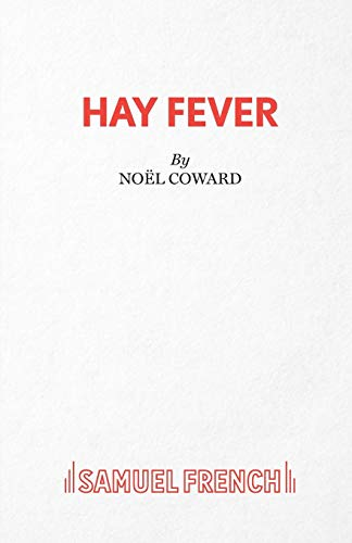 9780573011740: Hay Fever - A light comedy (Acting Edition)