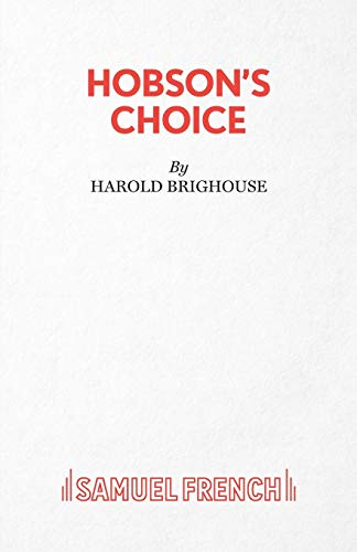 9780573011818: Hobson's Choice: Play (Acting Edition)