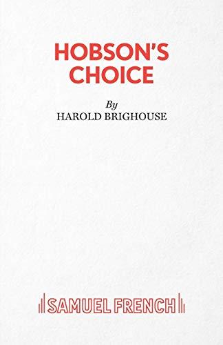 9780573011818: Hobson's Choice (Acting Edition)
