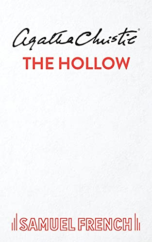 The Hollow: A Play (Acting Edition): Agatha Christie