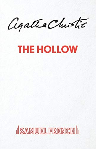 9780573011825: The Hollow