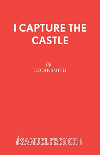 9780573011931: I Capture the Castle (Acting Edition)