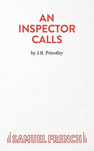 An Inspector Calls: A Play.: Priestley, J. B.: