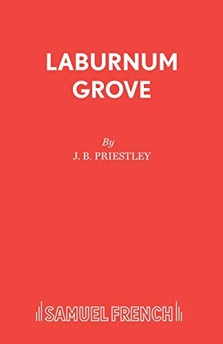 Laburnum Grove (Acting Edition) (0573012210) by J. B. Priestley