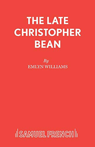 9780573012273: The Late Christopher Bean - an adaptation of René Fauchois's comedy Prenez Garde à La Peinture (Acting Edition)