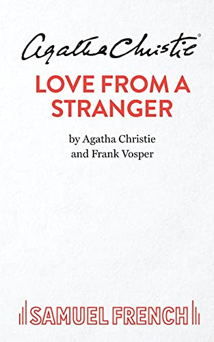 9780573012488: Love From A Stranger (Acting Edition)