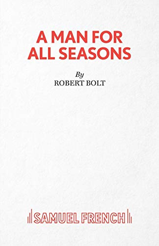 9780573012600: A Man for All Seasons (Acting Edition)