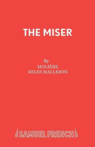 The Miser (L'Avare): Molià re