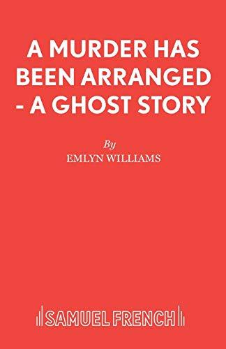 Murder Has Been Arranged (Acting Edition): Emlyn Williams