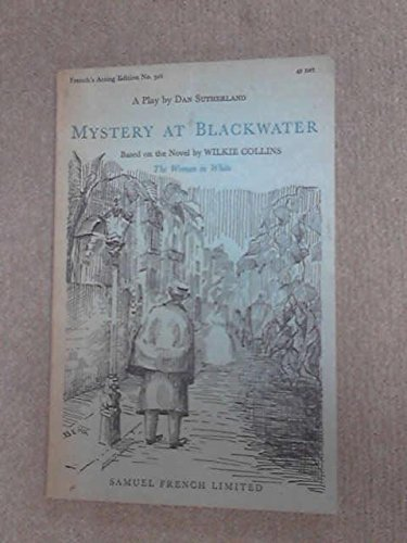 9780573013065: Mystery at Blackwater: Play (Acting Edition)