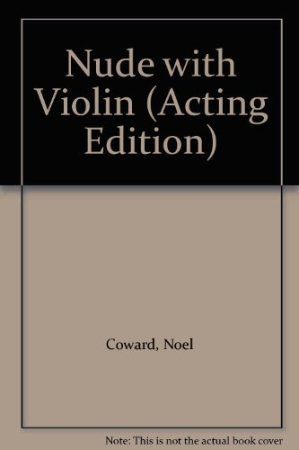9780573013157: Nude with Violin (Acting Edition)