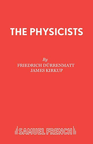9780573013409: The Physicists