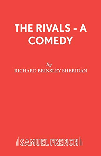 9780573013829: The Rivals - A Comedy (Acting Edition)