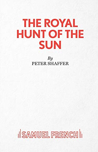 The Royal Hunt of the Sun (Acting: Shaffer, Peter