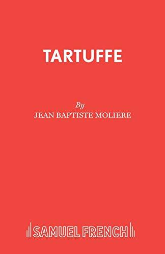 Tartuffe (Acting Edition): Moliere; Translator-Miles Malleson