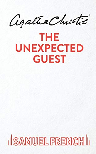9780573014673: Unexpected Guest, The (Acting Edition)