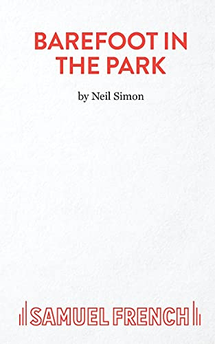 9780573015519: Barefoot in the Park (Acting Edition)