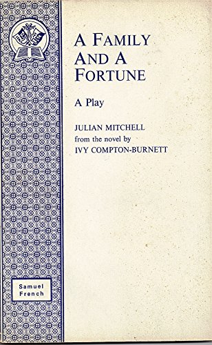 9780573015885: Family and a Fortune: Play (Acting Edition)