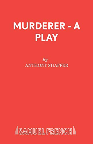 9780573015908: Murderer - A Play