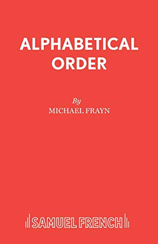 9780573016004: Alphabetical Order (Acting Edition)
