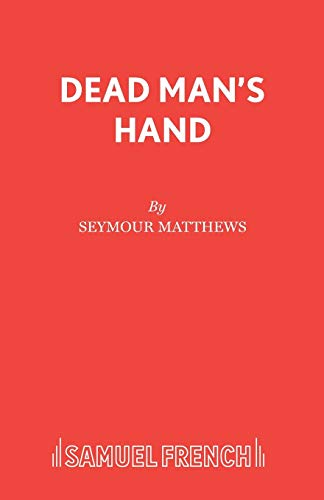 9780573016189: Dead Man's Hand (Acting Edition)