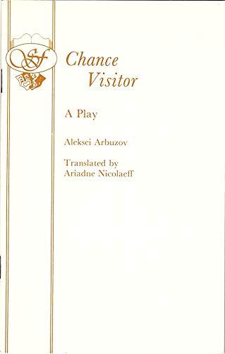 Chance Visitor (Acting Edition): Aleksei Arbuzov