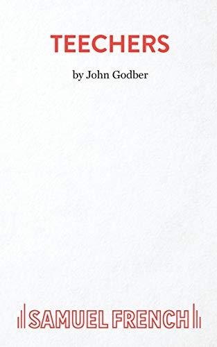 9780573016783: Teechers (Acting Edition S.)