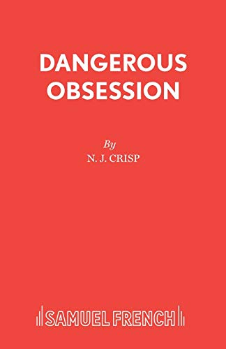 9780573016820: Dangerous Obsession (Acting Edition)