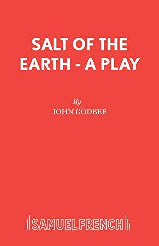 Salt of the Earth (Acting Edition): John Godber