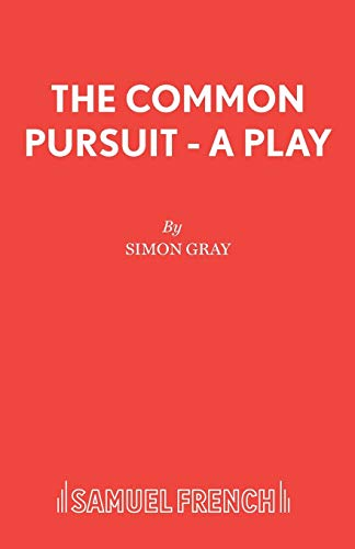 9780573016967: The Common Pursuit - A Play (Acting Edition)