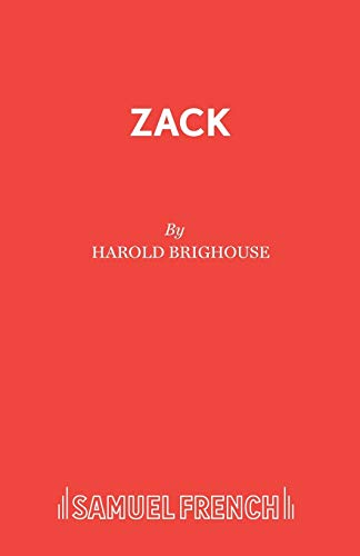 Zack (Acting Edition): Brighouse, Harold