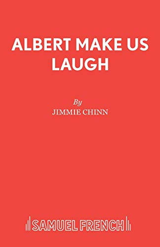 Albert Make Us Laugh (Acting Edition S.): Chinn, Jimmie