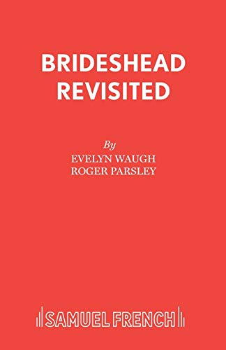 9780573017308: Brideshead Revisited: Play (Acting Edition)