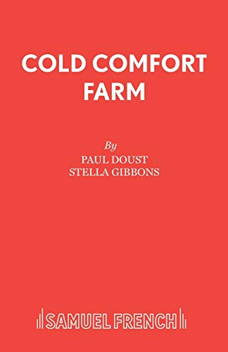 9780573017377: Cold Comfort Farm: Play (Acting Edition)