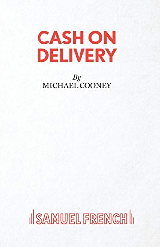 9780573017520: Cash On Delivery (Acting Edition)