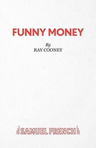 9780573017629: Funny Money