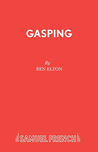 9780573017735: Gasping (Acting Edition)