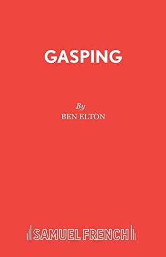 9780573017735: Gasping (Acting Edition)