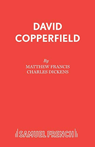 9780573017759: David Copperfield (Acting Edition)